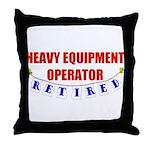 Retired Heavy Equipment Operator Throw Pillow