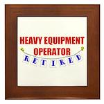 Retired Heavy Equipment Operator Framed Tile