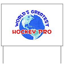 World's Greatest Hocke.. (E) Yard Sign