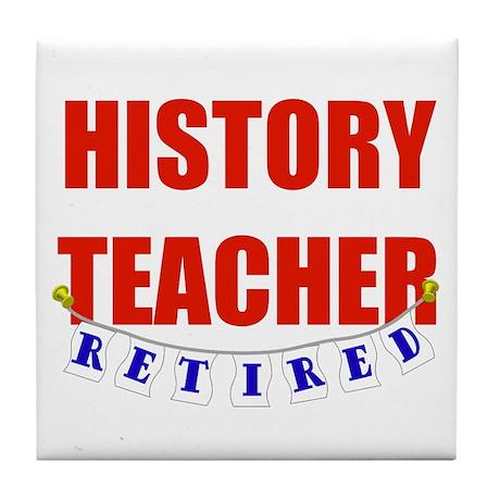 Retired History Teacher Tile Coaster