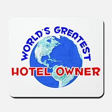 World's Greatest Hotel.. (E) Mousepad