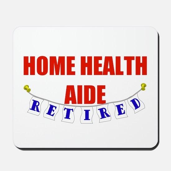 Retired Home Health Aide Mousepad