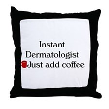 Dermatologist Throw Pillow