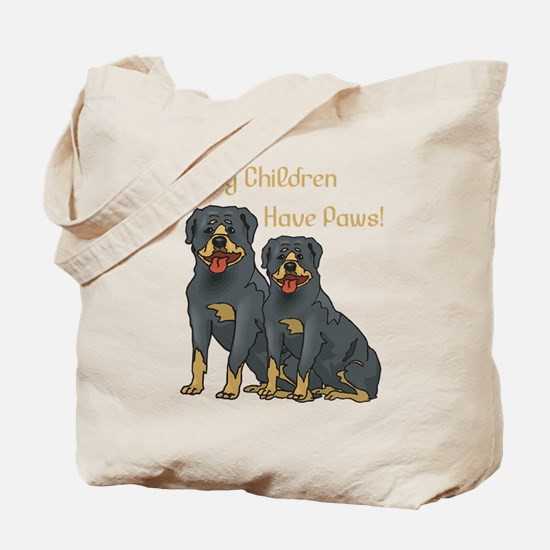 My Children Are Rottweilers Tote Bag