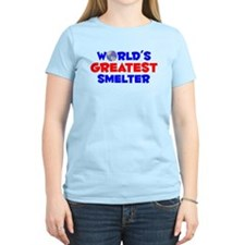 World's Greatest Smelter (A) T-Shirt