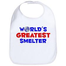 World's Greatest Smelter (A) Bib