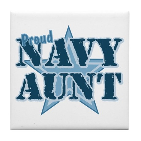 Proud Navy Aunt Tile Coaster