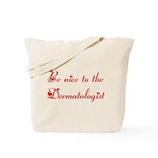 Dermatologist Tote Bag