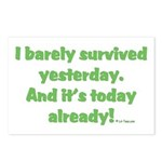 Barely Survived Yesterday Postcards (Package of 8)