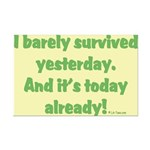 Barely Survived Yesterday Mini Poster Print