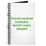 Barely Survived Yesterday Journal