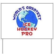 World's Greatest Ice H.. (E) Yard Sign