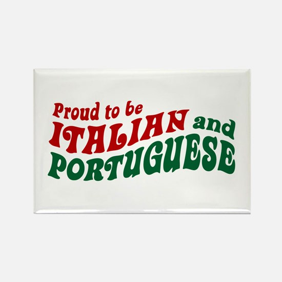 Proud Italian and Portuguese Rectangle Magnet