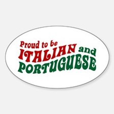 Proud Italian and Portuguese Oval Decal