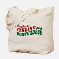 Proud Italian and Portuguese Tote Bag