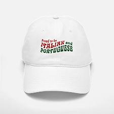 Proud Italian and Portuguese Baseball Baseball Cap