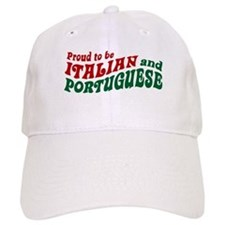 Proud Italian and Portuguese Baseball Cap