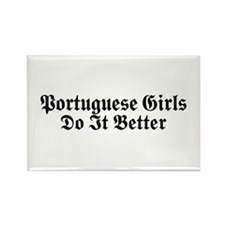 Portuguese Girls Do It Better Rectangle Magnet