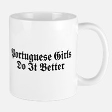 Portuguese Girls Do It Better Mug