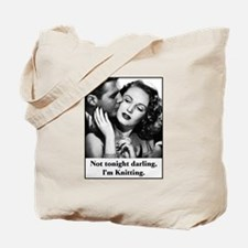 Not Tonight I'm Knitting Tote Bag