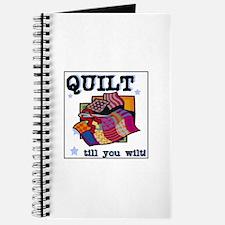 Quilt Till You Wilt Journal