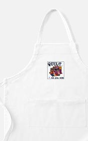 Quilt Till You Wilt BBQ Apron