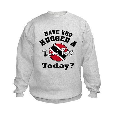 Have you hugged a Trini boy today? Kids Sweatshirt