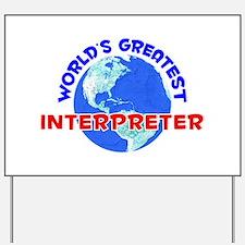 World's Greatest Inter.. (E) Yard Sign