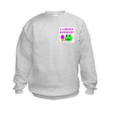 I LICKED CANCER Sweatshirt