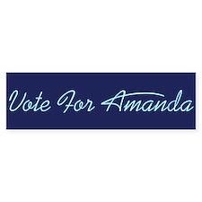 Vote For Amanda Bumper Bumper Sticker