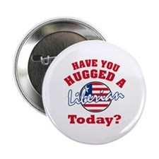 "Have you hugged a Liberian today? 2.25"" Button (10"