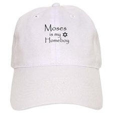 Moses is my Homeboy Cap