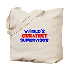 World's Greatest Super.. (A) Tote Bag