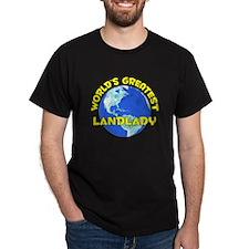 World's Greatest Landl.. (D) T-Shirt
