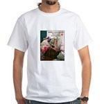 Quilters are Materialistic White T-Shirt