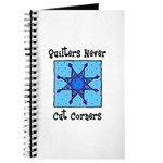 Quilters Never Cut Corners Journal