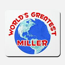 World's Greatest Miller (F) Mousepad