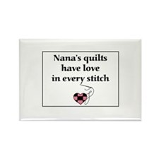 Nana's Quilts Have Love Rectangle Magnet