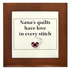 Nana's Quilts Have Love Framed Tile