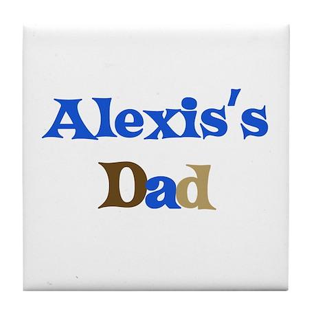 Alexis's Dad Tile Coaster