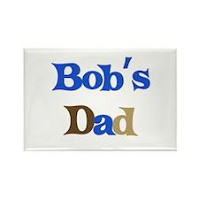 Bob's Dad Rectangle Magnet