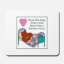 Quilt - Blanket of Love Mousepad