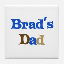 Brad's Dad  Tile Coaster