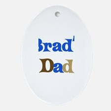 Brad's Dad  Oval Ornament