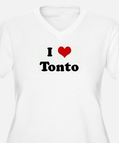 I Love Tonto T-Shirt