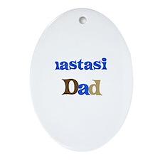 Anastasia's Dad Oval Ornament