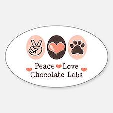 Peace Love Chocolate Lab Oval Decal