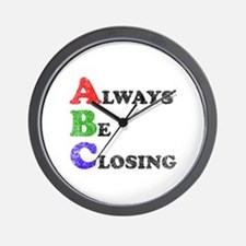 Always Be Closing Wall Clock