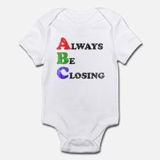 Always Be Closing Infant Bodysuit