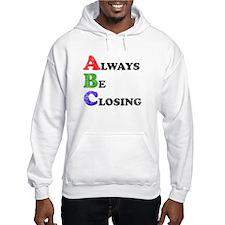 Always Be Closing Hoodie